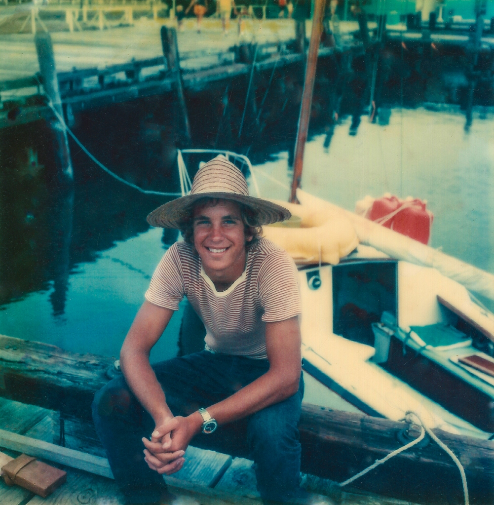 As a boy sailor I was given a long lead to chase my dreams. Here I pose with with 18-foot Icarus during a teenage sailing adventure from Ft. Lauderdale, FL to Newport, RI